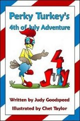 Perky Turkey's 4th of July Adventure